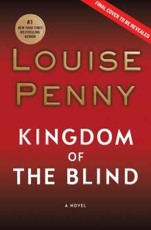 Louise Penny: Kingdom of the Blind, Buch