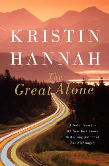 Kristin Hannah: The Great Alone, Buch