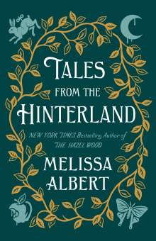 Melissa Albert: Tales from the Hinterland, Buch