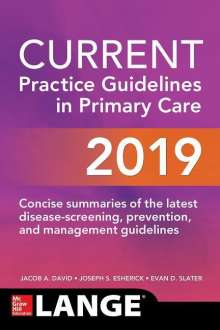 Joseph S. Esherick: Current Practice Guideline in Primary Care 2019, Buch