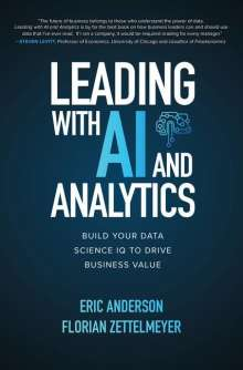 Eric Anderson: Leading with AI and Analytics: Build Your Data Science IQ to Drive Business Value, Buch