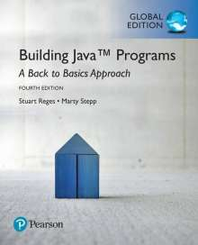 Stuart Reges: Building Java Programs: A Back to Basics Approach, Global Edition, Buch