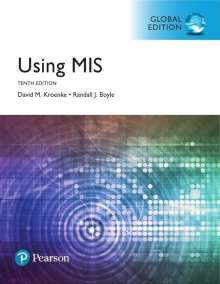 David M. Kroenke: Using MIS, Global Edition, Buch