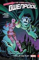Chris Hastings: Gwenpool, The Unbelievable Vol. 5: Lost In The Plot, Buch