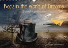 Marion Kraetschmer: Back in the World of Dreams Surreal Impressions (Wall Calendar 2019 DIN A3 Landscape), Diverse