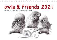 Stefan Kahlhammer: owls & friends 2021 (Wall Calendar 2021 DIN A4 Landscape), Kalender