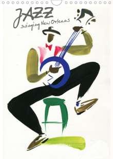 Andre Baldet: JAZZ swinging New Orleans (Wall Calendar 2021 DIN A4 Portrait), Kalender