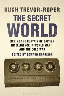 Hugh Trevor-Roper: The Secret World: Behind the Curtain of British Intelligence in World War II and the Cold War, Buch