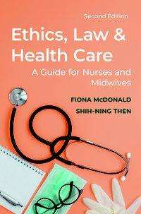 Shih-Ning Then: Ethics, Law and Health Care, Buch