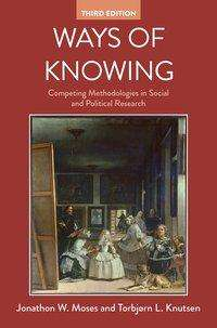 Jonathon W. Moses: Ways of Knowing, Buch
