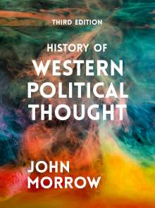 John Morrow: History of Western Political Thought, Buch