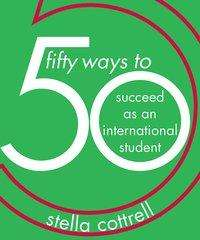 Stella Cottrell: 50 Ways to Succeed as an International Student, Buch