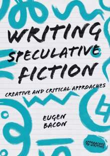 Eugen Bacon: Writing Speculative Fiction, Buch