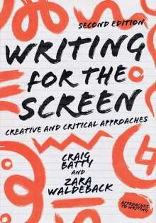 Craig Batty: Writing for the Screen, Buch