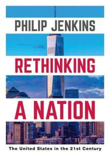 Philip Jenkins: Rethinking a Nation, Buch