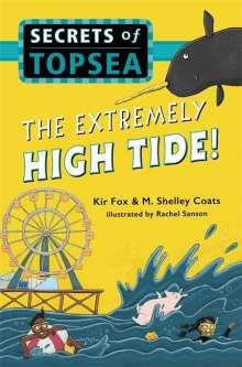 Kir Fox: The Extremely High Tide!, Buch