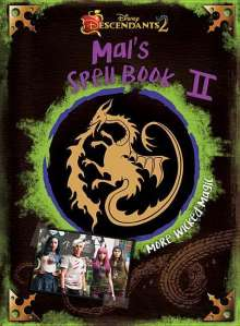 Disney Book Group: Descendants 2: Mal's Spell Book 2: More Wicked Magic, Buch