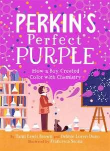 Debbie Loren Dunn: Perkin's Perfect Purple, Buch
