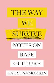Catriona Morton: The Way We Survive, Buch
