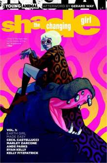 Cecil Castellucci: Shade The Changing Girl Vol. 1 Earth Girl Made Easy, Buch