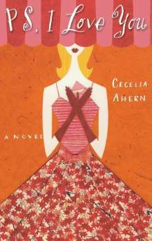 Cecelia Ahern: Ps, I Love You, Buch