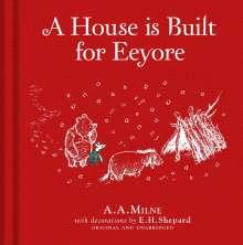 Alan Alexander Milne: Winnie-the-Pooh: A House is Built for Eeyore, Buch