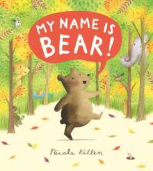Nicola Killen: My Name is Bear, Buch