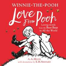 A. A. Milne: Winnie-the-Pooh: Love From Pooh, Buch