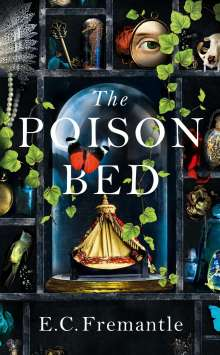 E. C. Fremantle: The Poison Bed, Buch