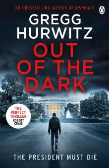 Gregg Hurwitz: Out of the Dark, Buch
