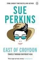 Sue Perkins: East of Croydon, Buch