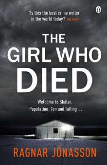 Ragnar Jónasson: The Girl Who Died, Buch