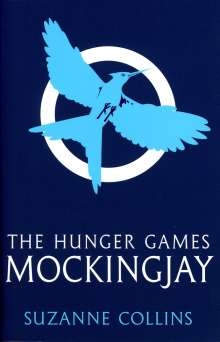 Suzanne Collins: The Hunger Games 3. Mockingjay, Buch