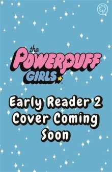 The Powerpuff Girls: The Powerpuff Girls Early Reader: Buttercup's Princess Problem, Buch