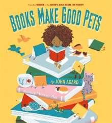 John Agard: Books Make Good Pets, Buch