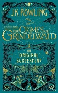 J. K. Rowling: Fantastic Beasts: The Crimes of Grindelwald - The Original Screenplay, Buch