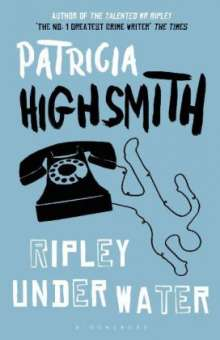 Patricia Highsmith: Ripley Under Water, Buch
