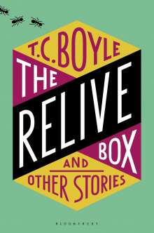 T. C. Boyle: The Relive Box and Other Stories, Buch