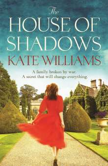Kate Williams: The House of Shadows, Buch