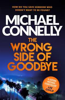 Michael Connelly: The Wrong Side of Goodbye, Buch