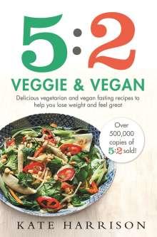 Kate Harrison: 5:2 Veggie and Vegan, Buch