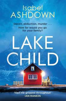 Isabel Ashdown: Lake Child, Buch