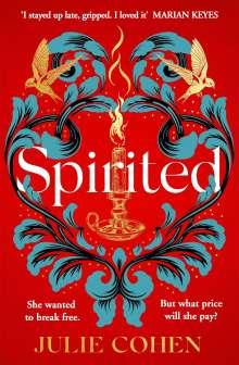 Julie Cohen: Spirited, Buch