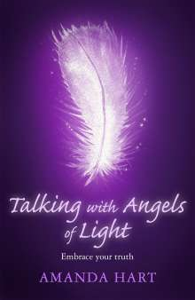 Amanda Hart: Talking with Angels of Light, Buch
