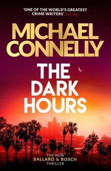 Michael Connelly: The Dark Hours, Buch