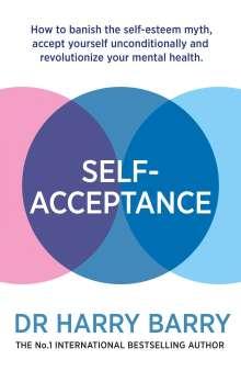 Harry Barry: Self-Acceptance, Buch