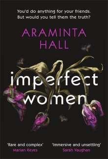Araminta Hall: Imperfect Women, Buch