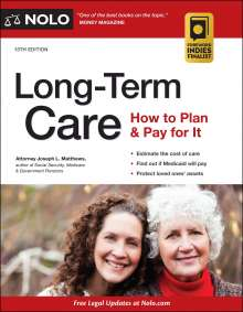 Joseph Matthews: Long-Term Care: How to Plan & Pay for It, Buch