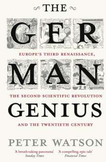 Peter Watson: The German Genius, Buch