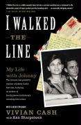 Vivian Cash: I Walked the Line: My Life with Johnny, Buch